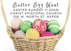 Easter Egg Hunt @ Christ Episcopal Church Aspen