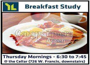 YLAspen Breakfast Study at Crossroads Church @ The Cellar -  downstairs