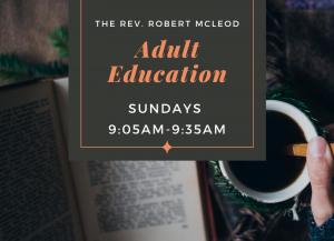 Adult Education - Sundays 9:05AM-9:35AM @ Christ Episcopal Church